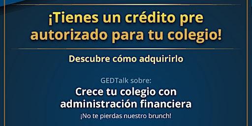 GEDTalk: Crece tu colegio con administración financiera