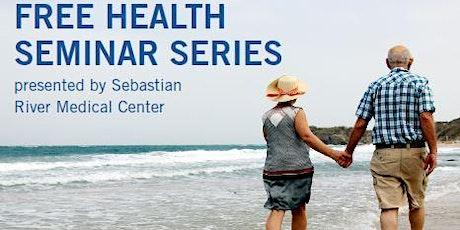 Free Health Seminar Series at Barefoot Bay! Dr. Jason Radecke tickets