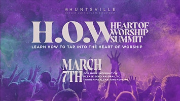H.O.W: Heart of Worship Summit