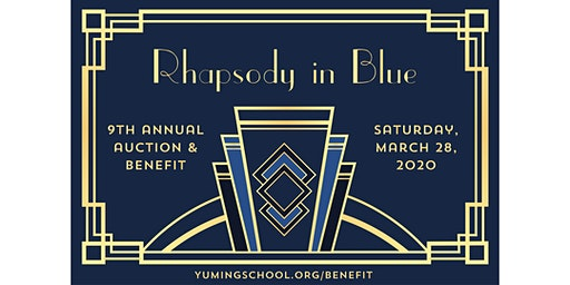 Yu Ming's 9th Annual Auction & Benefit - 'Rhapsody in Blue'