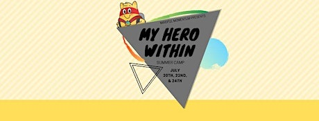 My Hero Within Camp - Afternoon Session tickets