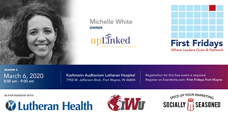 First Fridays Fort Wayne with Michelle White-upLinked tickets