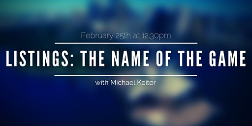 Listings: The Name of the Game with Michael Keiter