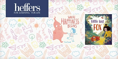 Children's Launch: 'Where Happiness Begins' and 'Little Lost Fox'.