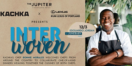 Interwoven Dinner with Edouardo Jordan tickets
