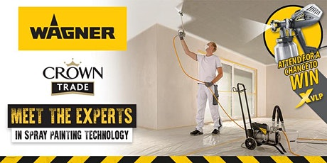 WAGNER Spray Painting Demos & Training at Crown Decorating Centre-Brentford tickets
