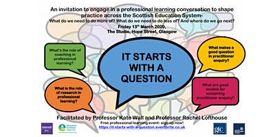 It Starts with a Question: A national professional learning conversation