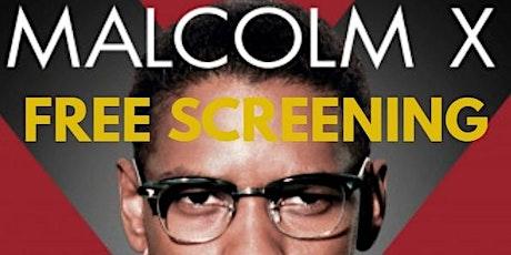 Spike Lee's Malcolm X FREE SCREENING tickets