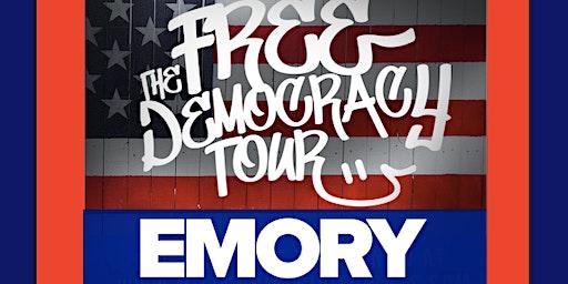 FREE DEMOCRACY TOUR - Emory University
