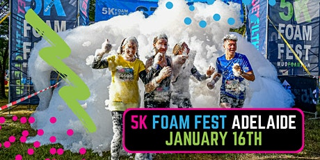 The 5K Foam Fest - Adelaide 2021 tickets