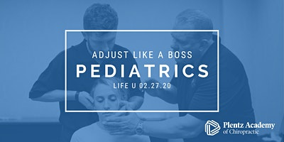 Adjust Like a Boss - Pediatrics