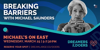 Dreamers & Doers: Breaking Barriers with Michael Saunders