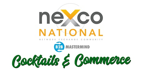 neXco National & Industrious present Cocktails & Commerce  tickets