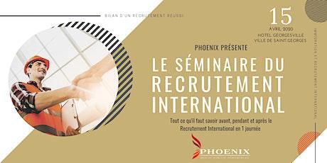 Le Séminaire Du Recrutement International billets