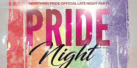 Worthing Pride Official Late Night Party tickets