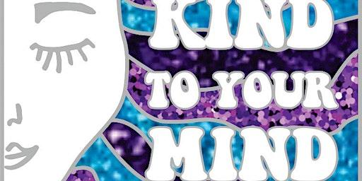2020 Be Kind To Your Mind 1M 5K 10K 13.1 26.2 –Tulsa