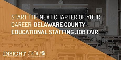 Insight Presents: 3rd Annual Delaware County Education Job Fair tickets