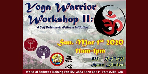 Yoga Warrior Workshop: A Self-Defense & Wellness Initiative!