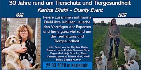 30 Jahre rund um Tierschutz und Tiergesundheit - Karina Diehl Charity Event Tickets