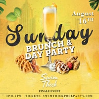 Swim Thick Brunch & Day Party Finale!