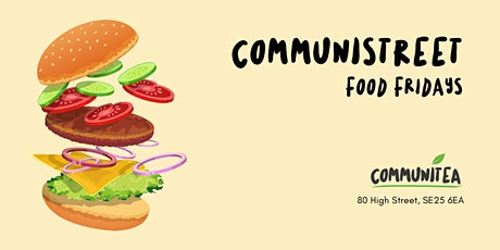 CommuniSteet Food Friday: Burger Night tickets