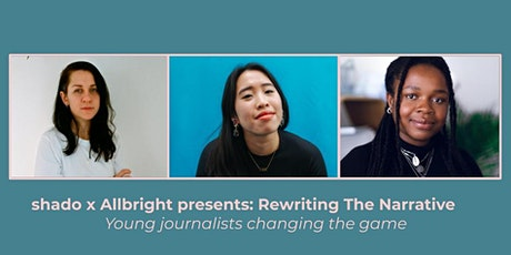 shado x The Allbright present: Rewriting the Narrative tickets
