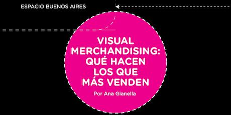 C´ápsula Visual Merchandising: ¿ Qué hacen los que más venden? entradas
