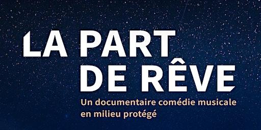 Projection documentaire comédie musicale en milieu protégé