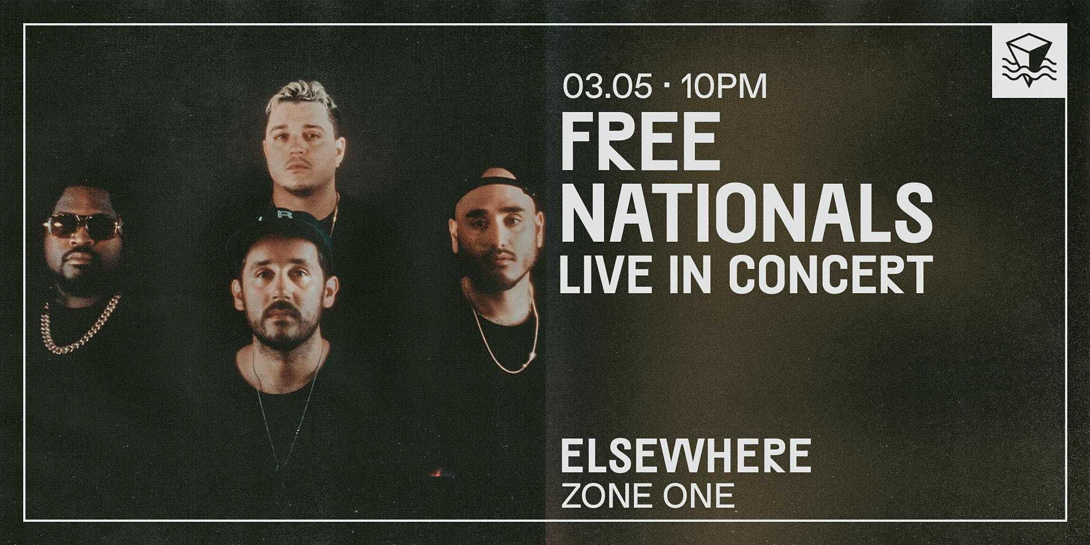 The Free Nationals: Live in Concert *LATE SHOW*