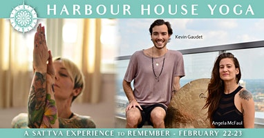 Harbour House Yoga presents a Sattva Experience!