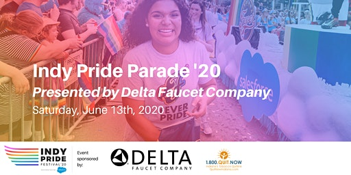Indy Pride Parade '20 Presented by Delta Faucet #SaveTheDate