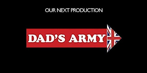 Russett Players present Dad's Army