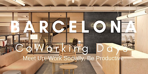 Barcelona CoWorking Days At CloudWorks