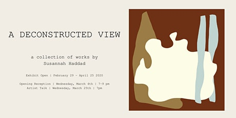 Opening Reception of A Deconstructed View tickets