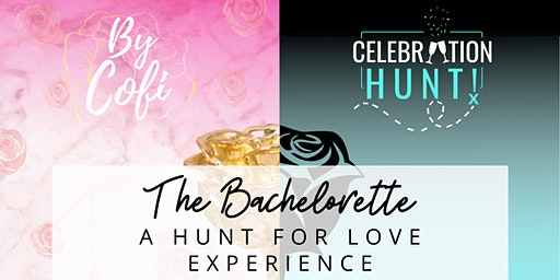The Bachelorette A Hunt for Love Experience