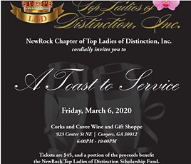 A Toast to Service presented by NewRock-Top Ladies of Distinction, Inc. tickets
