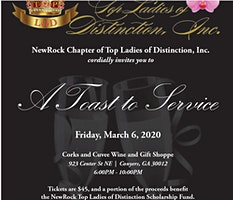 A Toast to Service presented by NewRock-Top Ladies of Distinction, Inc.