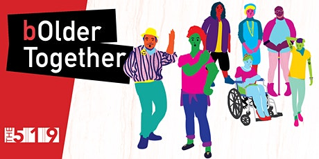 bOlder Together: Acting Out Change - Forum Theatre Workshop tickets