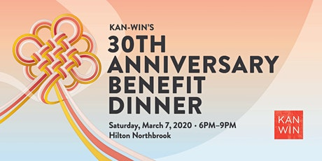 KAN-WIN's 30th Anniversary Benefit Dinner tickets