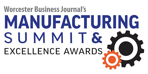 Worcester Business Journal 2020 Manufacturing Summit and Awards