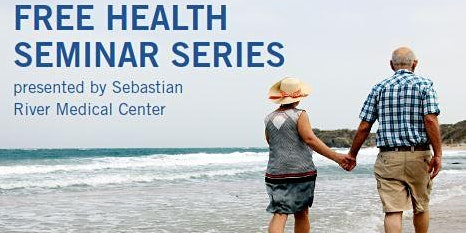 Free Health Seminar Series at Barefoot Bay! Dr. Tania Lopez