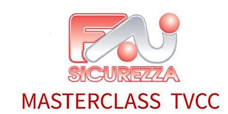 MasterClass Hikvision + Pratica Autorizzazione Ispettorato del Lavoro biglietti