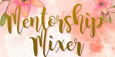 Mentorship Mixer tickets