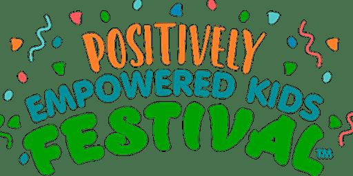 Positively Empowered Kids Festival 2020