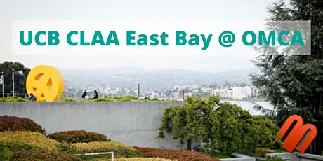 UCB CLAA East Bay Social @ OMCA tickets