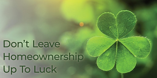 Don't Leave Homeownership Up to Luck, Locust Grove, GA!