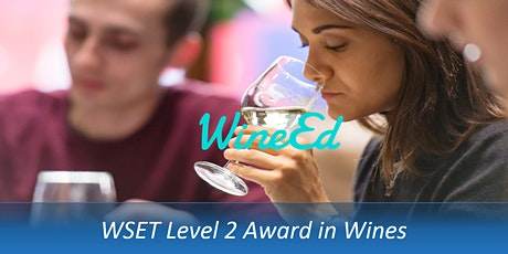 WSET Level 2 Award in Wines by Wine Ed (9th, 11th, 16th & 18th March) tickets