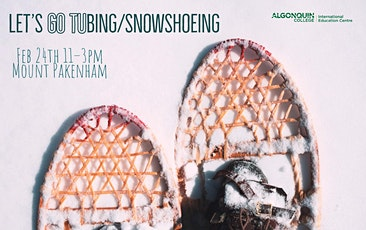 Let's go Tubing + Snowshoeing tickets