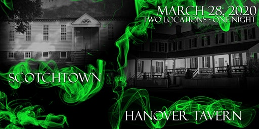 Join Paranormal Investigation: Scotchtown and Hanover Tavern