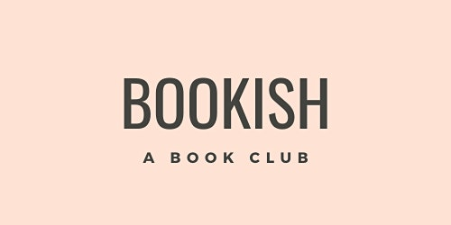 "Bookish: A Book Club Discussion of ""Such a Fun Age"""